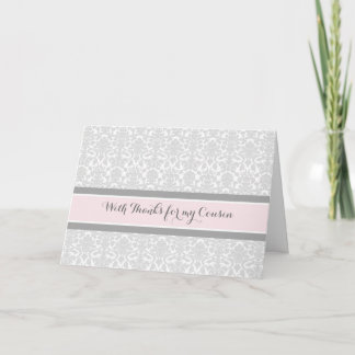 Blush Grey Damask Thank You Maid of Honor Cousin