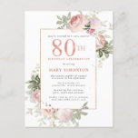 "Blush Pink Gold Floral 80th Birthday Party Invitation Postcard<br><div class=""desc"">Honor a special woman with this elegant and feminine 80th Birthday party invitation. 80th is written in large pink text. Birthday celebration follows. The honored guest's name is also in pink capital letters. The remainder of the text is soft dove grey. The birthday celebration details are surrounded by a chic...</div>"