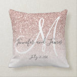 """Blush Pink Rose Gold Glitter Monogram Newlyweds Throw Pillow<br><div class=""""desc"""">Personalized Blush Pink Rose Gold Glitter (printed) Monogrammed Throw Pillow with bride and groom names and wedding date and ombre effect. Makes a great gift for newly weds. Great for your bedroom, favorite chair, as fun decor in your family room or formal decorative addition to your living room. Customize with...</div>"""