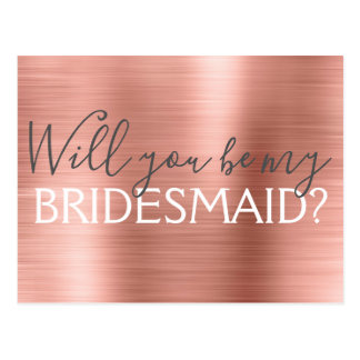 Blush Pink - Rose Gold Will You be my Bridesmaid Postcard