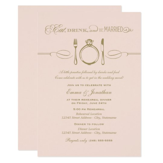 Blush Rehearsal Dinner Eat Drink And Be Married Invitation