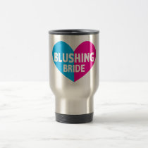 Blushing bride with heart travel mug