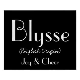 Blysse English Origin With Meaning In Black I Poster