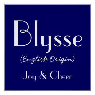 Blysse English Origin With Meaning In Navy Poster