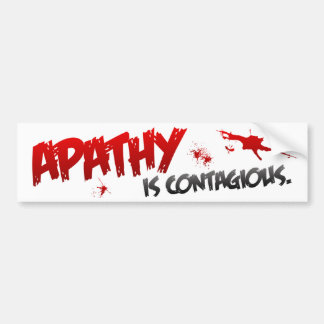 BMP Apathy is Contagious Bumper Sticker