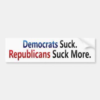 BMP Democrats Suck  Republicans Suck More Bumper Sticker
