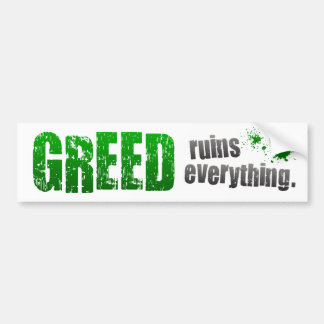 BMP Greed Ruins Everything Car Bumper Sticker