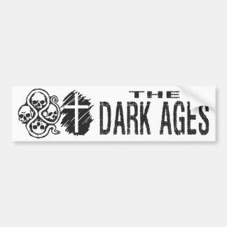 BMP The Dark Ages Bumper Sticker