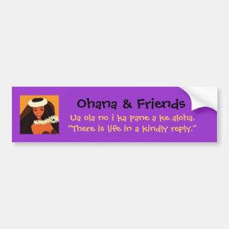 Bmprstick,Ohana & Friends, Ua ola no i ka pan... Car Bumper Sticker