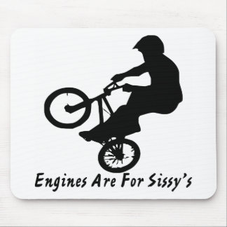 BMX Engines Are For Sissy's Mouse Pad