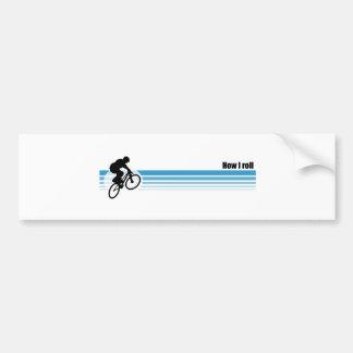 BMX - How I roll Car Bumper Sticker