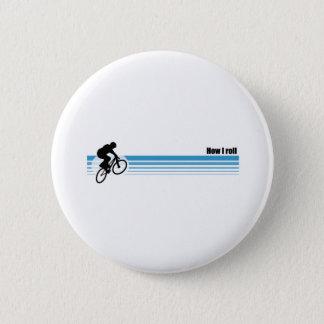 BMX - How I roll Pinback Button