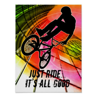 BMX in Lines & Circles It's All Good Poster