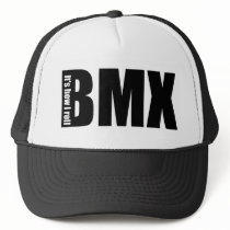 BMX - It's How I Roll Trucker Hat