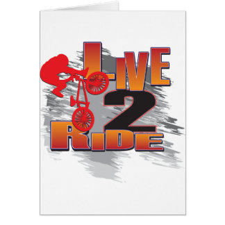 BMX Live to Ride Ride to Live Greeting Card