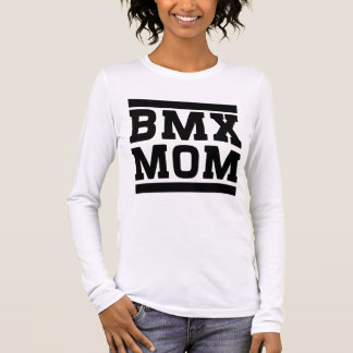 BMX Mom Long Sleeve T-Shirt