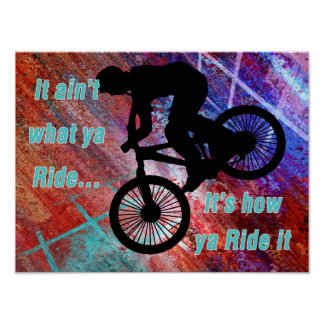 BMX on Rusty Grunge Risk How Ya Ride It Poster