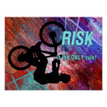 BMX on Rusty Grunge Risk is the Only Rule Poster