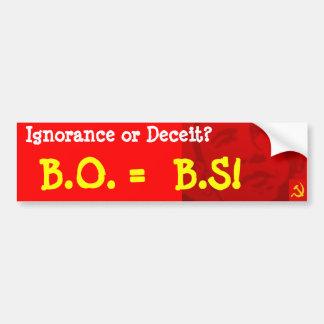 BO es BS: ¡Qué ignorancia! Pegatina Para Auto
