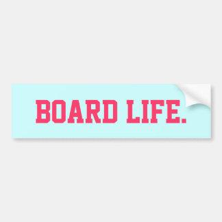 Board Life Bumper Sticker