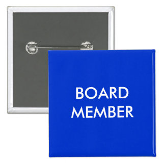 board member pinback buttons