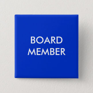 board member pinback button