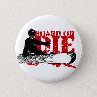 board or die. skeleboarder. button