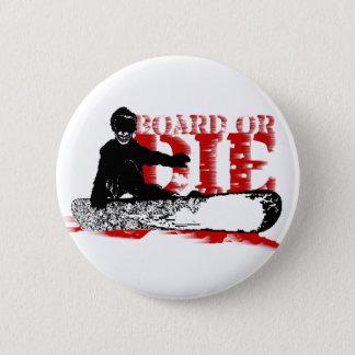 board or die skeleboarder pinback button
