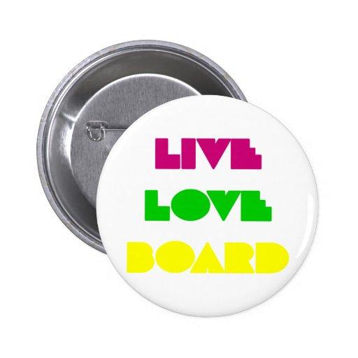 BoardChick Live Love Board Pin