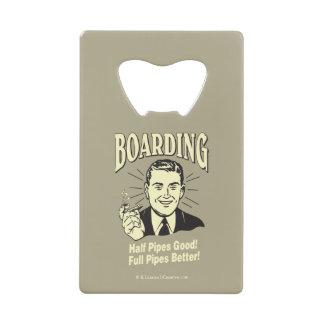 Boarding:Half Pipe's Good Full Better Credit Card Bottle Opener