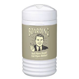Boarding:Half Pipe's Good Full Better Igloo Beverage Cooler
