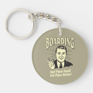 Boarding:Half Pipe's Good Full Better Double-Sided Round Acrylic Keychain