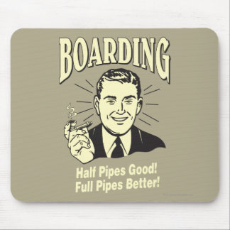 Boarding:Half Pipe's Good Full Better Mouse Pad
