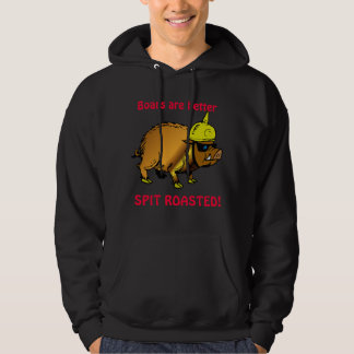 Boars are better Spit roasted Hoodie