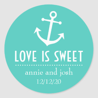 Boat Anchor Love Is Sweet Labels (Teal) Classic Round Sticker