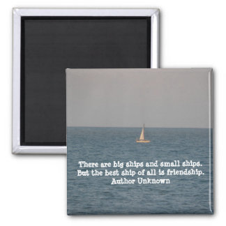 Boat at Sea-with Friendship Quote Magnet
