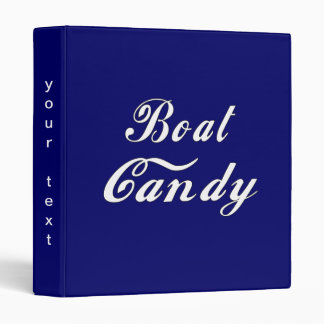 Boat Candy Binder