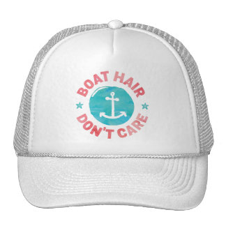"""""""Boat Hair Don't Care"""" Trucker Hat"""