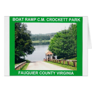 Boat Ramp C.M. Crockett Park Fauquier Virginia Card