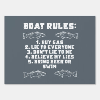 Boat Rules Yard Sign