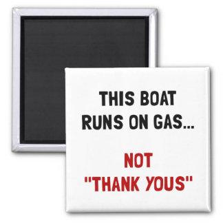 Boat Runs Gas 2 Inch Square Magnet