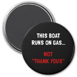 Boat Runs Gas 3 Inch Round Magnet