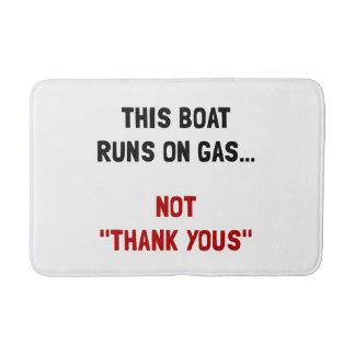 Boat Runs Gas Bathroom Mat