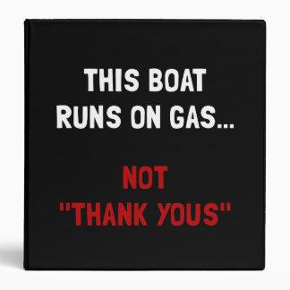 Boat Runs Gas Binder