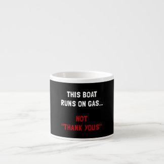 Boat Runs Gas Espresso Cup