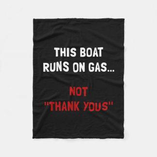 Boat Runs Gas Fleece Blanket