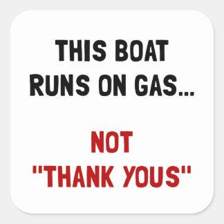 Boat Runs Gas Square Sticker