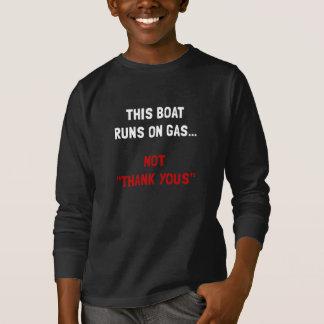 Boat Runs Gas T-Shirt