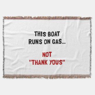 Boat Runs Gas Throw Blanket