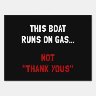 Boat Runs Gas Yard Sign